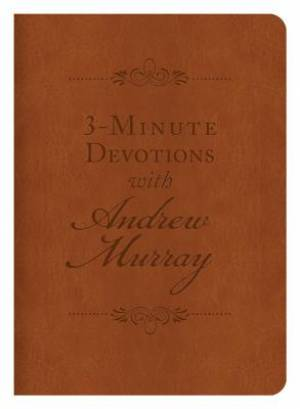 3-Minute Devotions with Andrew Murray Imitation Leather
