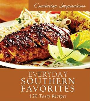 Everyday Southern Favorites