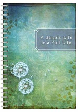 A Simple Life Is A Full Life