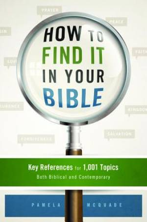 How To Find It In Your Bible