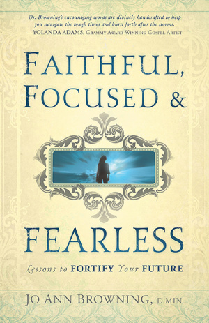 Faithful Focused & Fearless