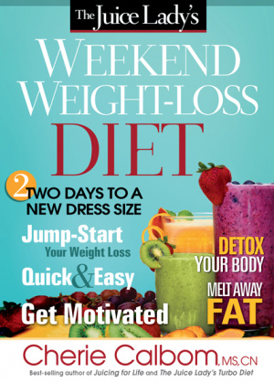 Juice Ladys Weekend Weight Loss Diet