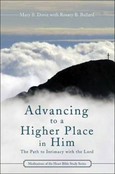 Advancing to a Higher Place in Him