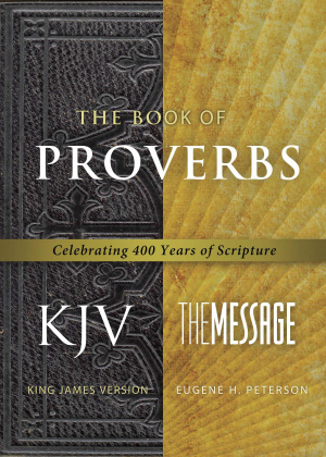 Message KJV Parallel Proverbs