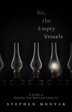 We, the Empty Vessels