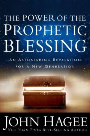 Power Of The Prophetic Blessin