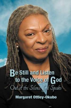 Be Still and Listen to the Voice of God