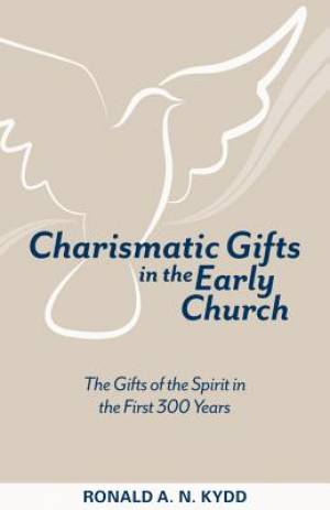 Charismatic Gifts in the Early Church