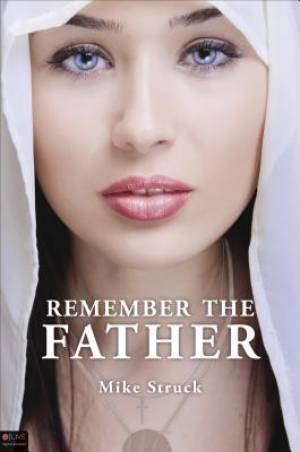 Remember the Father