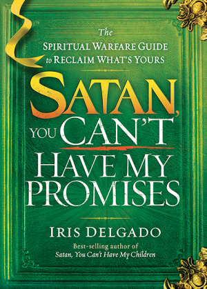 Satan You Can't Have My Promises