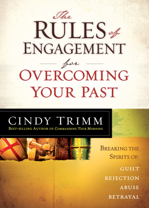 Rules Of Engagement For Overcoming Your Past