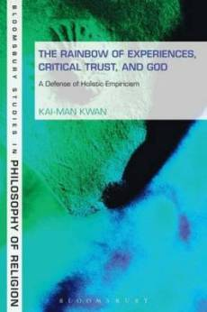 The Rainbow of Experiences, Critical Trust, and God