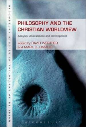 Philosophy and the Christian Worldview