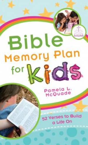 Bible Memory Plan For Kids