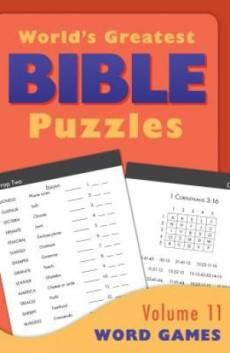 World's Greatest Bible Puzzles - Volume 11 (Word Games)