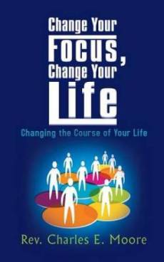 Change Your Focus, Change Your Life
