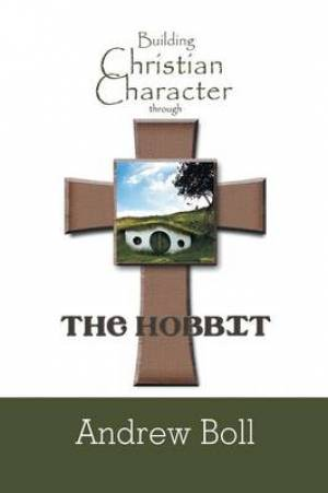 Building Christian Character Through the Hobbit