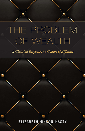 The Problem of Wealth