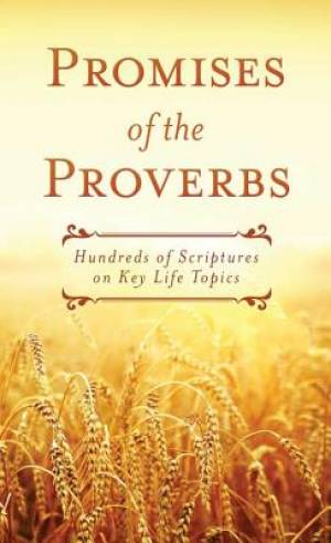 Promises Of The Proverbs