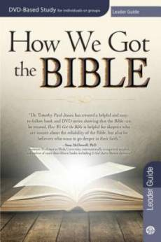 How We Got The Bible Leader Guide