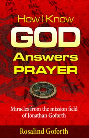 How I Know God Answers Prayer Paperback Book