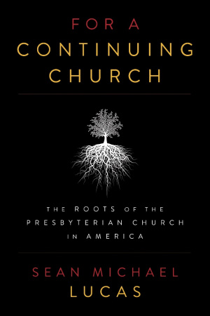 For A Continuing Church