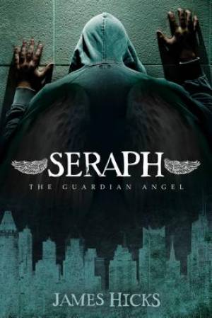 Seraph: The Guardian Angel