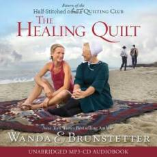 The Healing Quilt Unabridged MP3 Audio CD