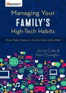 Managing Your Family's High-Tech Habits Paperback