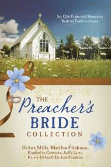 The Preacher's Bride Collection Paperback