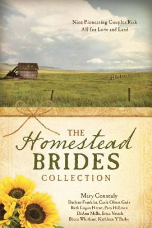 The Homestead Brides Collection Paperback