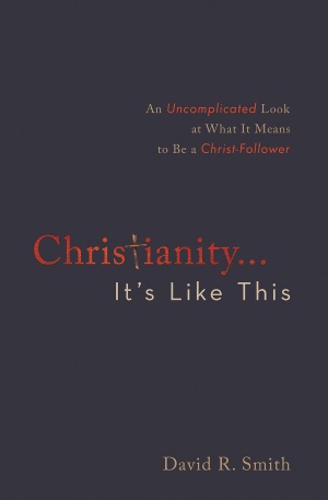 Christianity... It's Like This Paperback