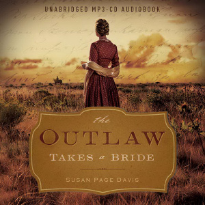 The Outlaw Takes A Bride MP3 CD Audiobook