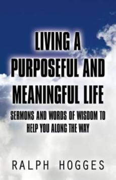 Living a Purposeful and Meaningful Life