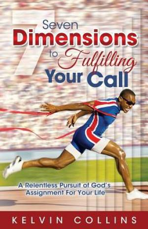 7 Dimensions to Fulfilling Your Call