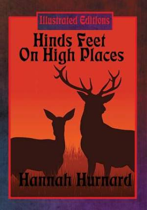 Hinds Feet on High Places (Illustrated Edition)