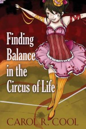 Finding Balance in the Circus of Life