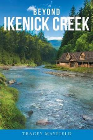 Beyond Ikenick Creek