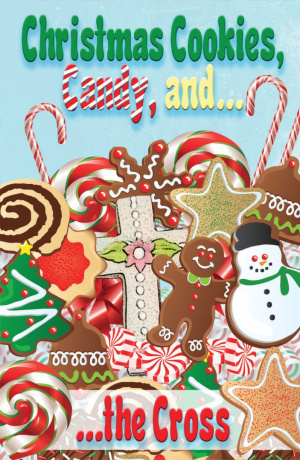 Christmas Cookies, Candy, And The Cross (Pack Of 25)