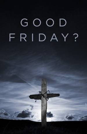Good Friday Tracts