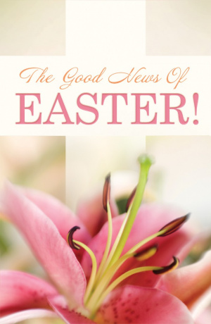 Good News Of Easter (Pack Of 25), The