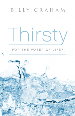 Thirsty For The Water Of Life Tracts
