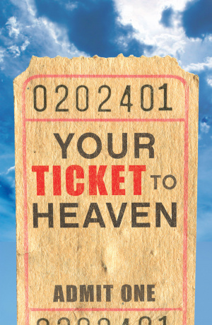 Your Ticket To Heaven Esv Tracts