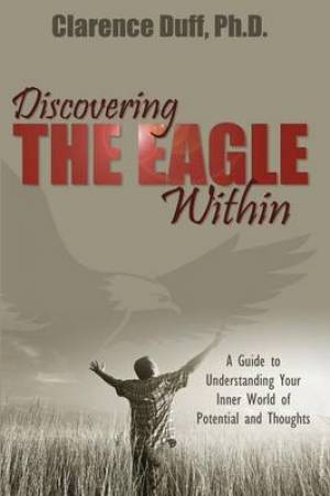Discovering the Eagle Within