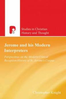 Jerome and His Modern Interpreters