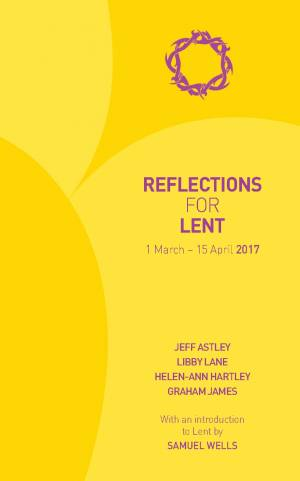 Reflections for Lent 2017