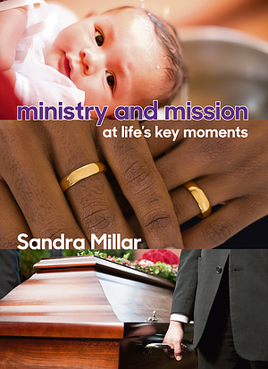 Ministry and Mission at Life's Key Moments
