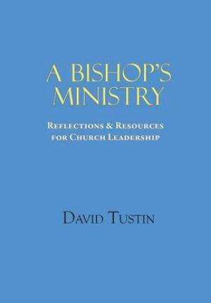A Bishop's Ministry