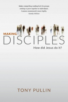 Making Disciples: How Did Jesus Do it?