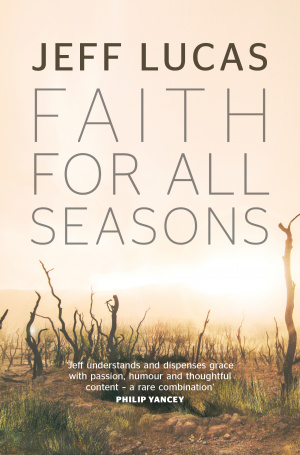 Faith For All Seasons